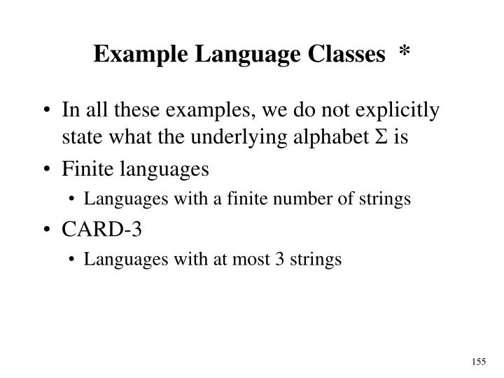 Example Language Classes  *