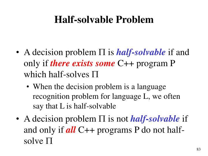 Half-solvable Problem