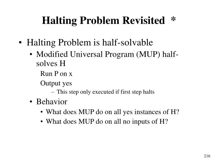 Halting Problem Revisited  *