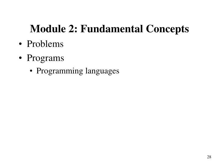 Module 2: Fundamental Concepts