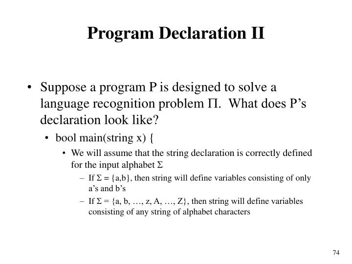 Program Declaration II
