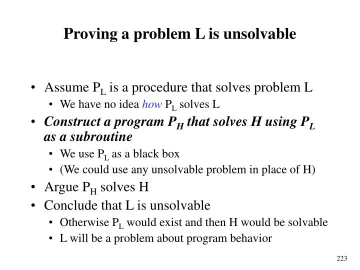 Proving a problem L is unsolvable