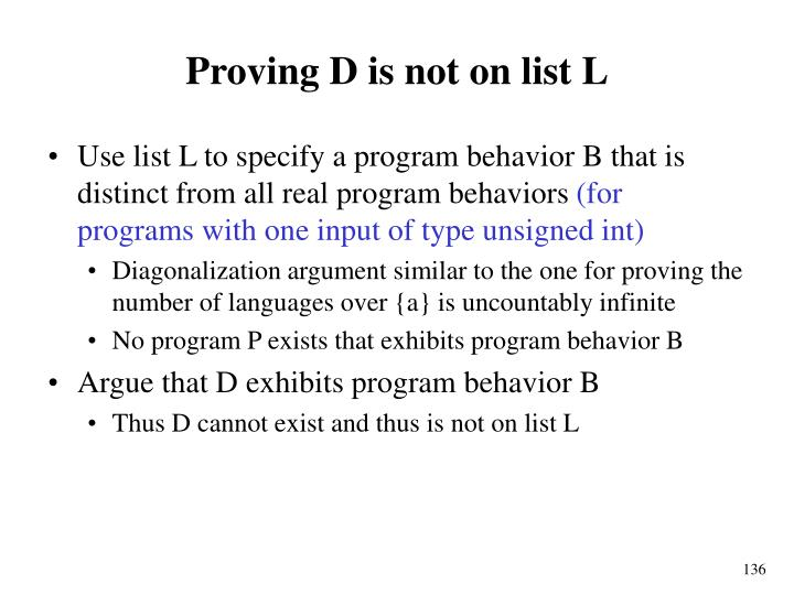 Proving D is not on list L