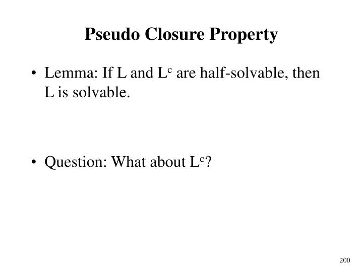 Pseudo Closure Property