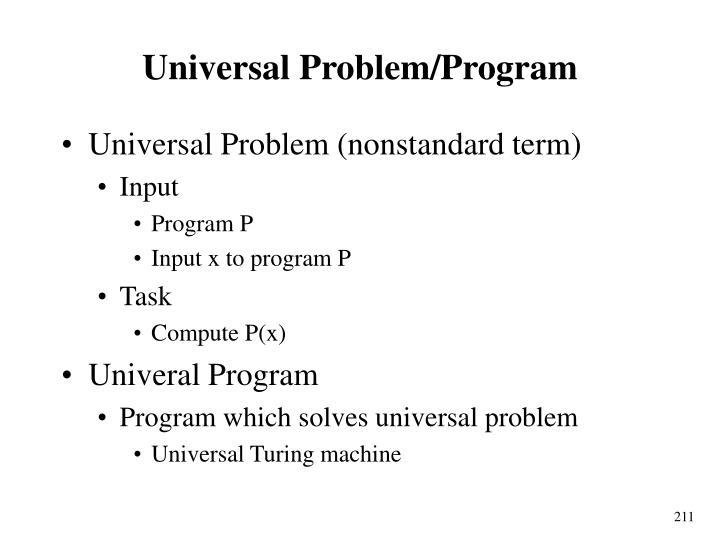 Universal Problem/Program