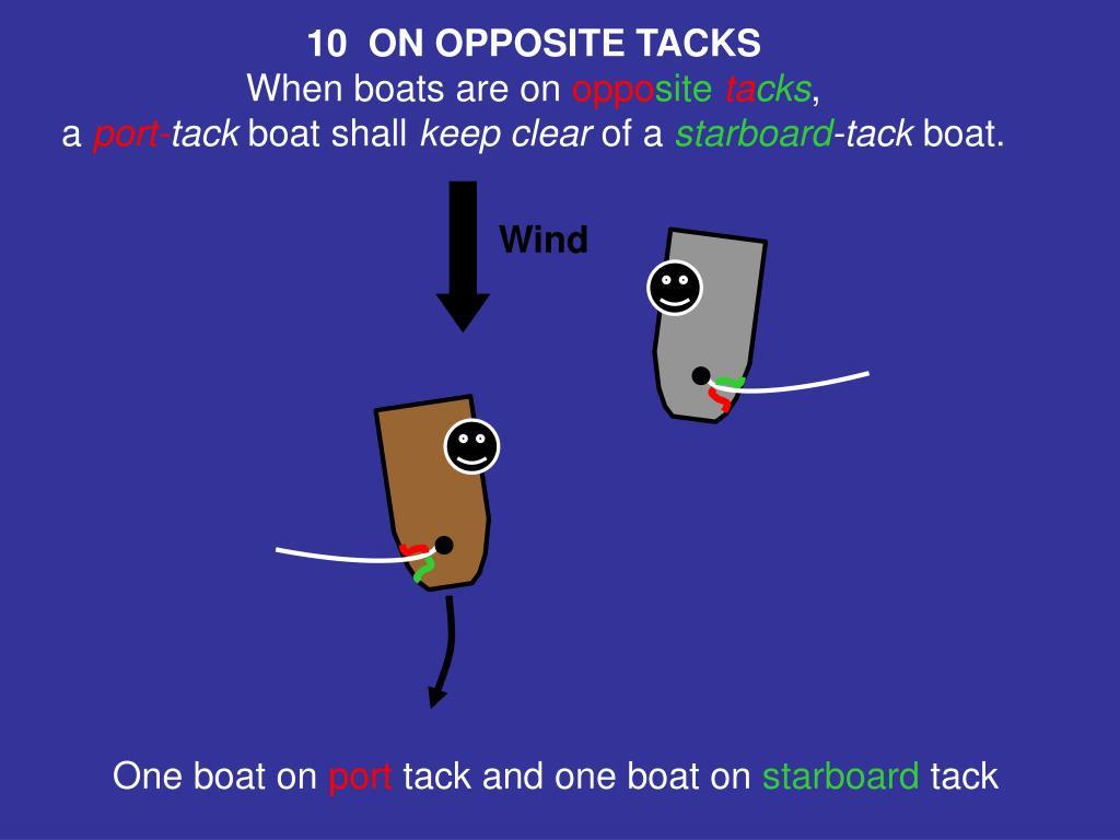 10  ON OPPOSITE TACKS