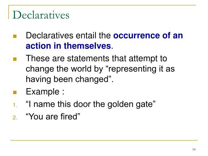 Declaratives