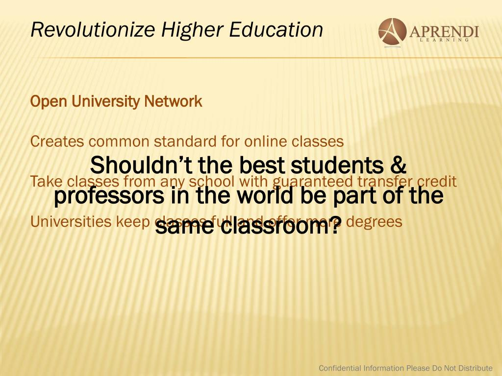 Revolutionize Higher Education