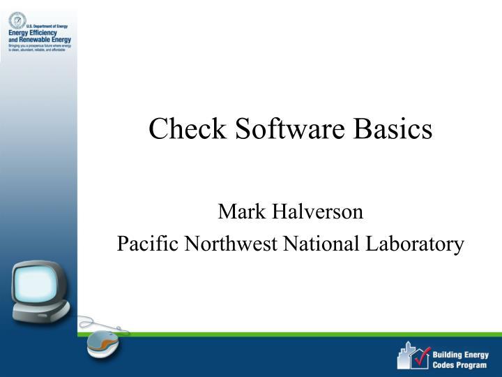 Check Software Basics