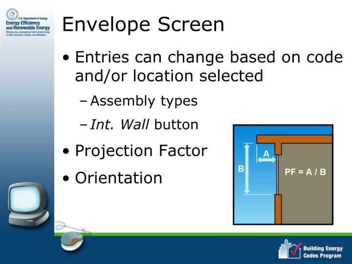 Envelope Screen