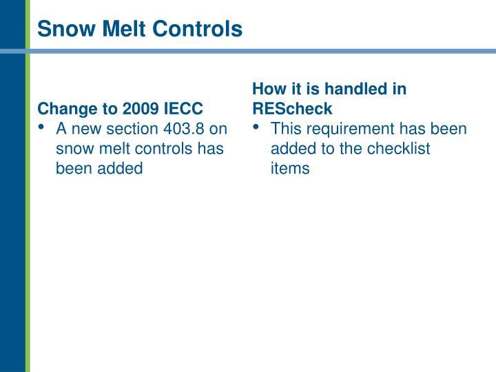 Snow Melt Controls