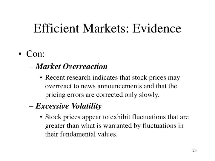 Efficient Markets: Evidence
