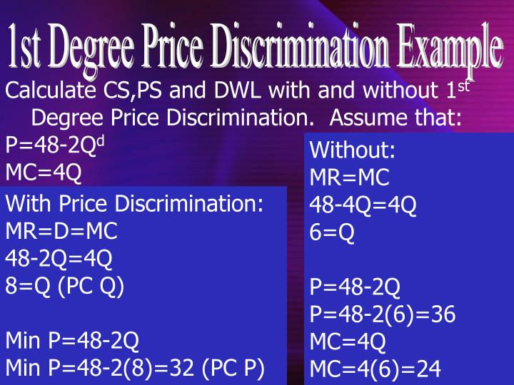 1st Degree Price Discrimination Example