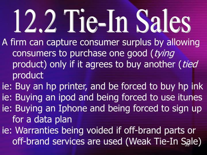 12.2 Tie-In Sales