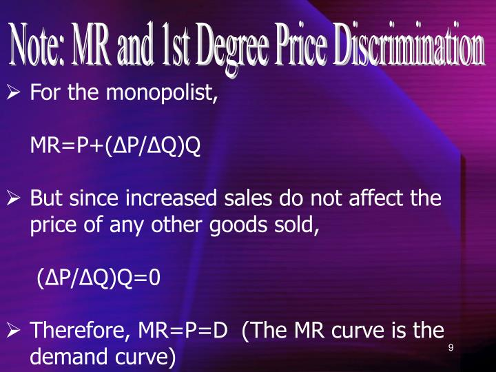 Note: MR and 1st Degree Price Discrimination