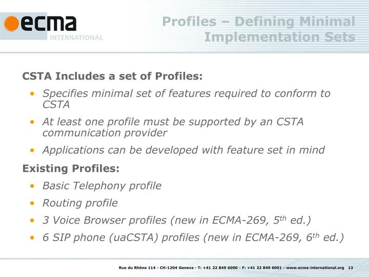 Profiles – Defining Minimal Implementation Sets