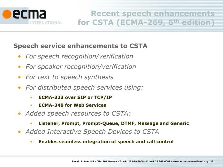 Recent speech enhancements for CSTA (ECMA-269, 6