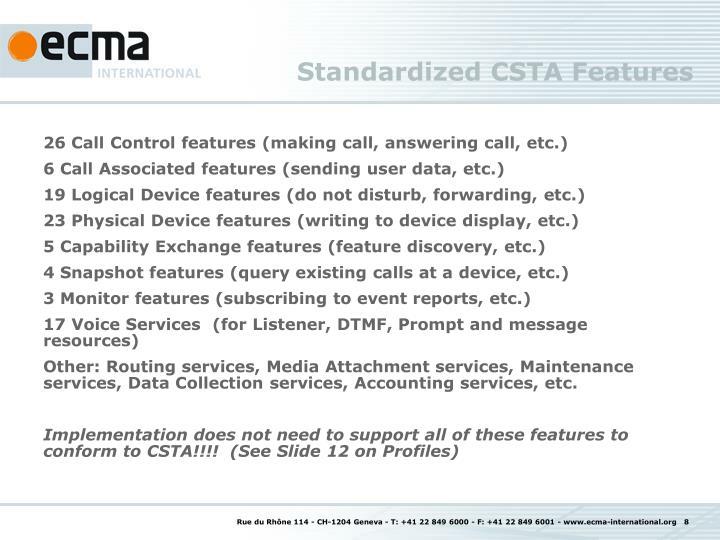 Standardized CSTA Features