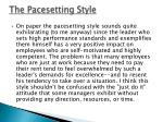 the pacesetting style