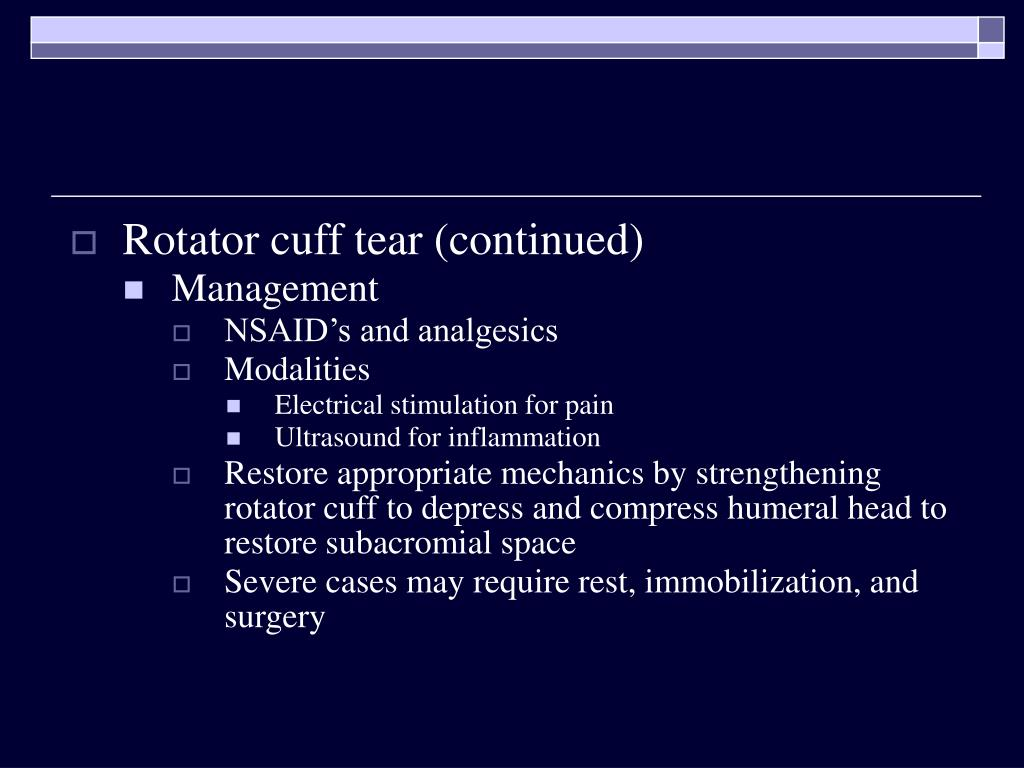 Rotator cuff tear (continued)