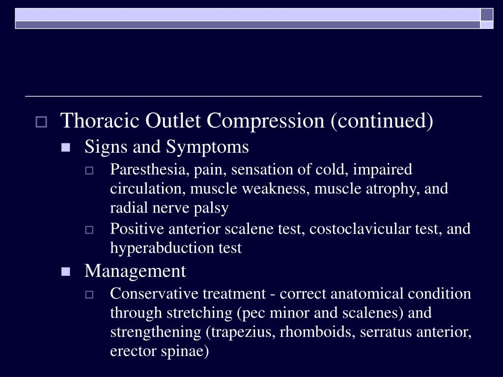 Thoracic Outlet Compression (continued)