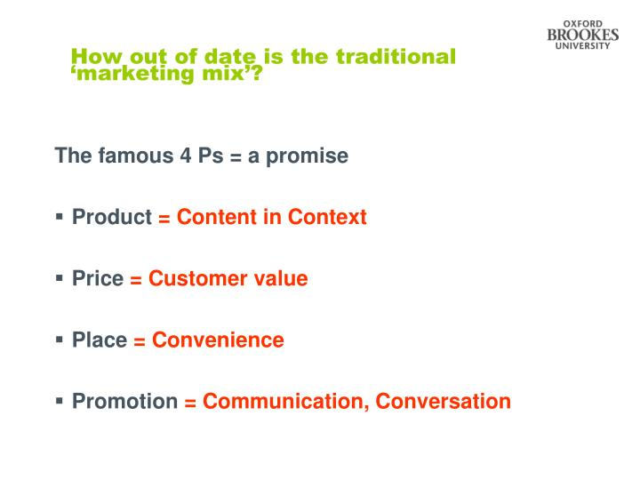 How out of date is the traditional 'marketing mix'?