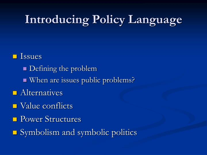 Introducing policy language
