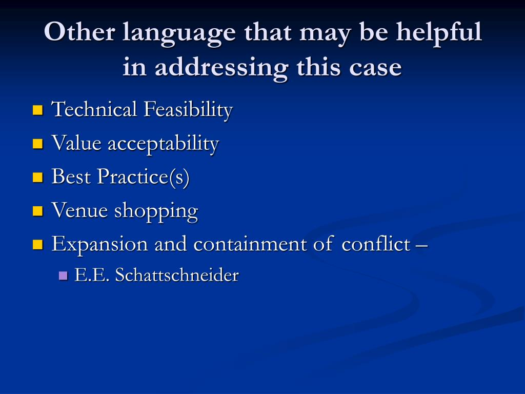 Other language that may be helpful in addressing this case