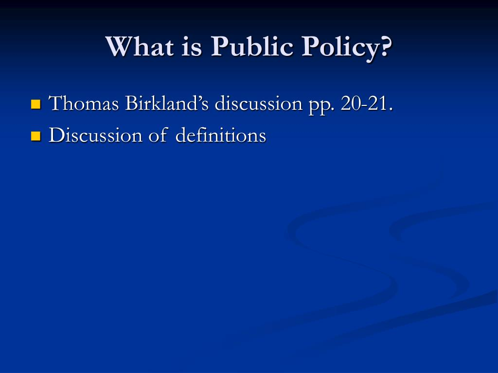 What is Public Policy?