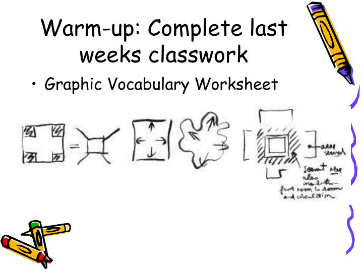 Warm-up: Complete last weeks classwork