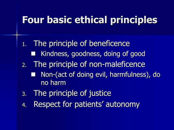 the ethical principles of autonomy non maleficence beneficence and fidelity In addition to veracity, these ethical principles include autonomy, beneficence, non-maleficence, justice and fidelity the delicate relationship between these principles means that the needs of the patient must be prioritized when determining which principle should be honored first.