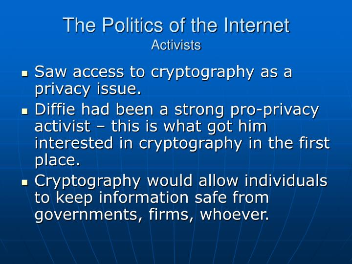 The Politics of the Internet