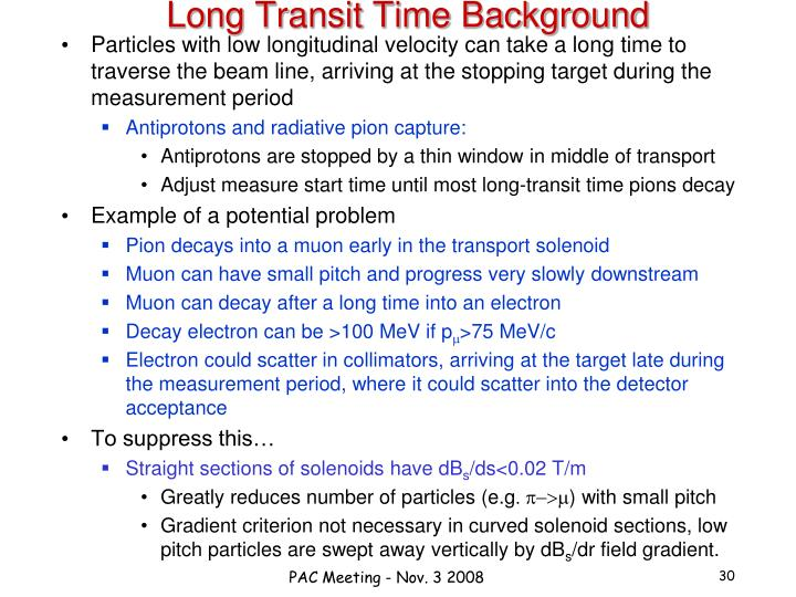 Long Transit Time Background