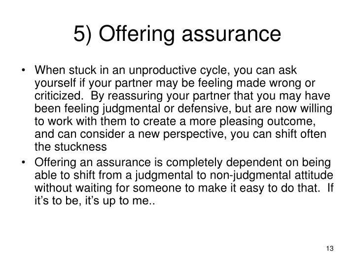 5) Offering assurance
