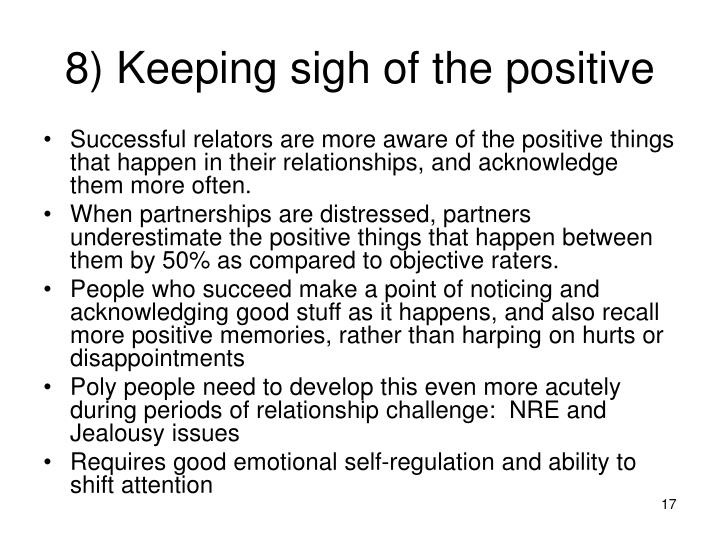 8) Keeping sigh of the positive
