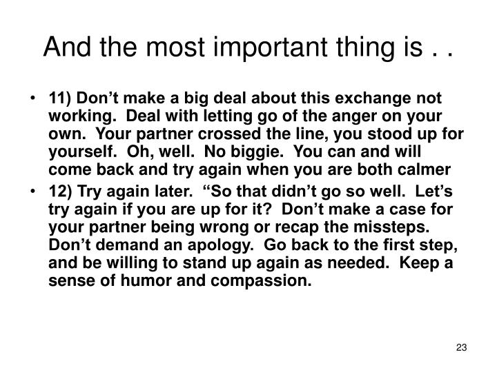 And the most important thing is . .