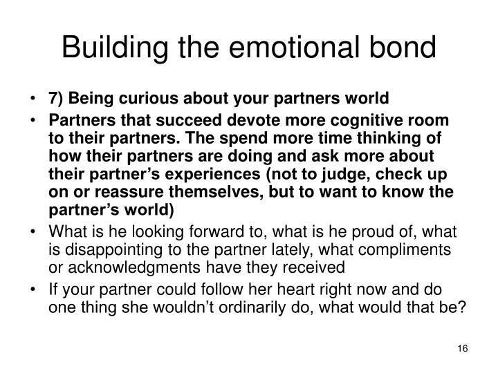 Building the emotional bond