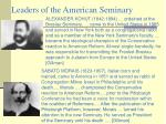 leaders of the american seminary
