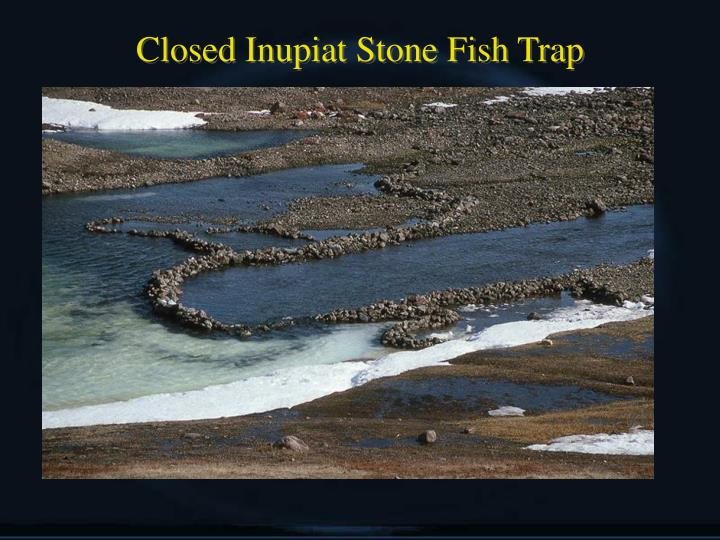 Closed Inupiat Stone Fish Trap