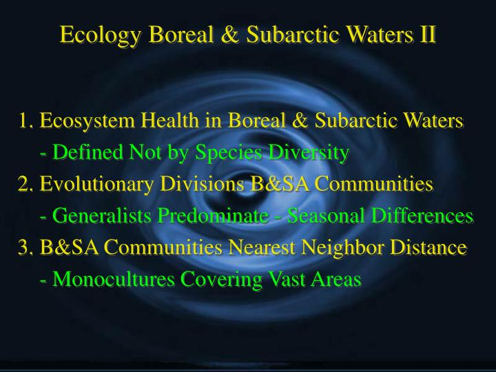 Ecology Boreal & Subarctic Waters II