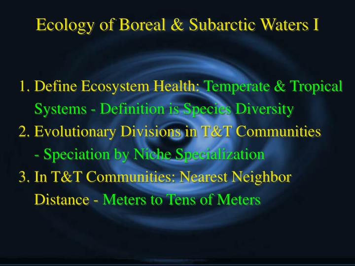 Ecology of boreal subarctic waters i