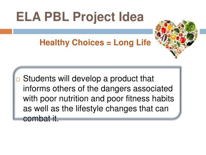 ELA PBL Project Idea