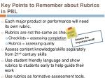 key points to remember about rubrics in pbl2