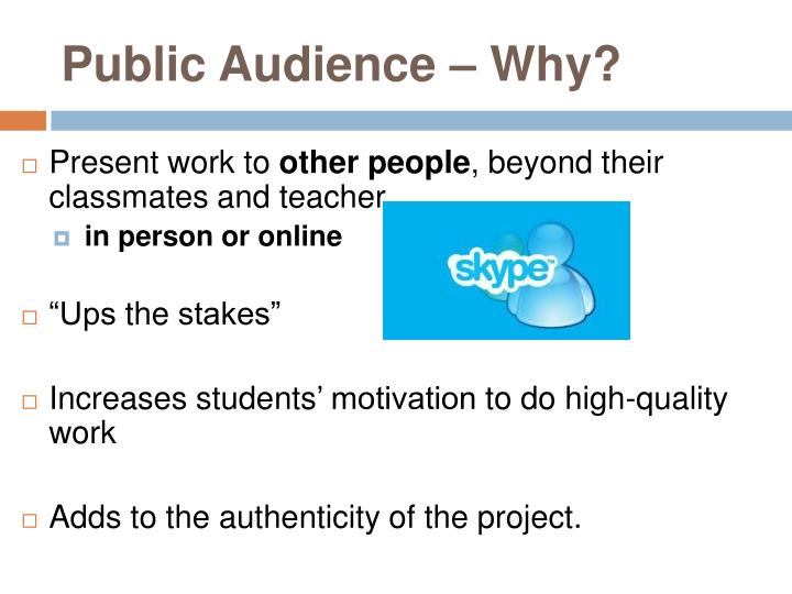 Public Audience – Why?