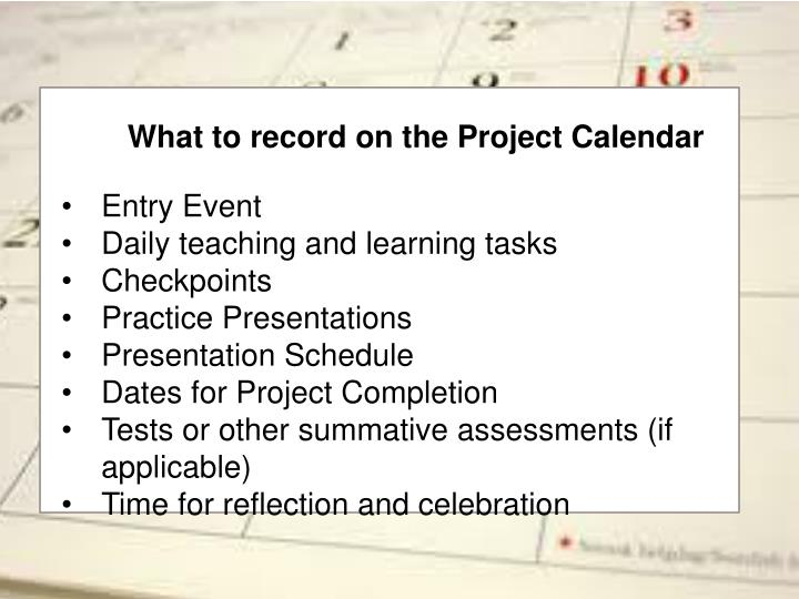 What to record on the Project Calendar