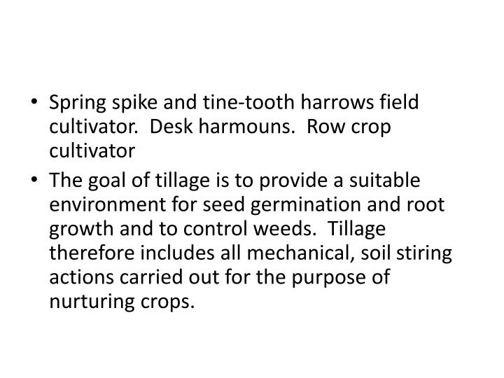 Spring spike and tine-tooth harrows field cultivator.  Desk