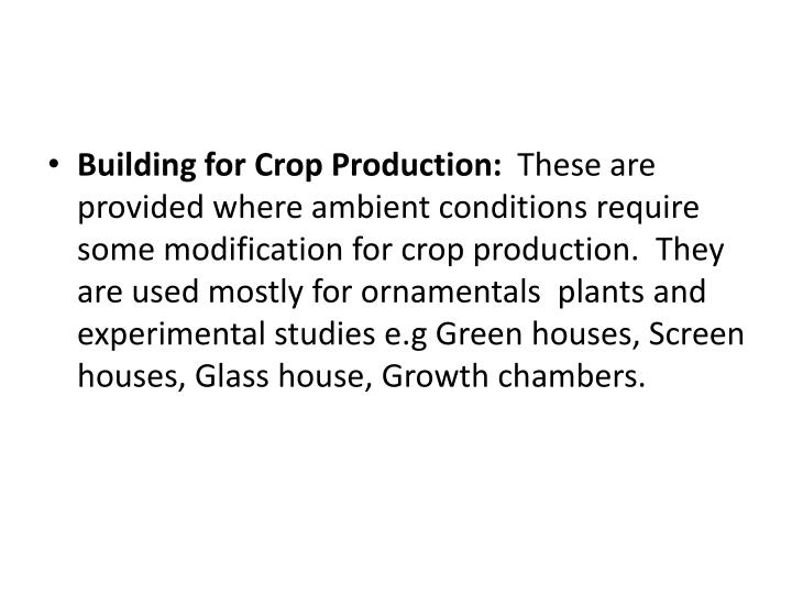 Building for Crop Production: