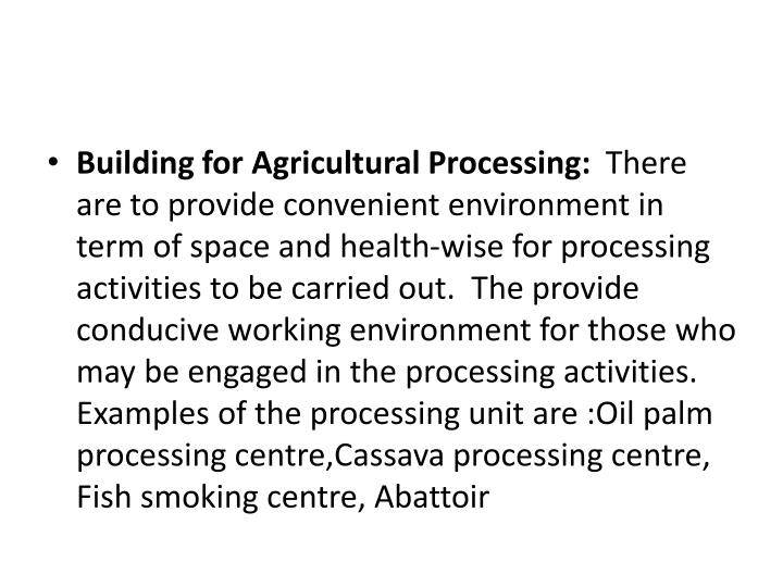 Building for Agricultural Processing:
