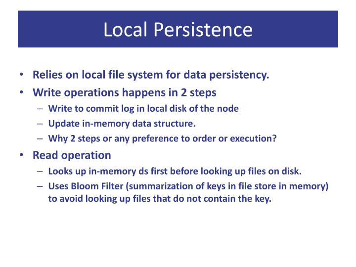 Local Persistence