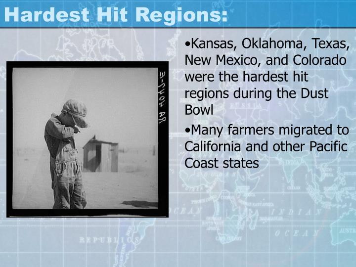 Hardest Hit Regions: